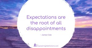 Meme - Expectations are the root of all disappointments - Page