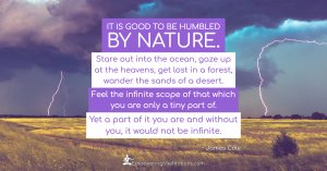 Meme - It is good to be humbled by nature - Page